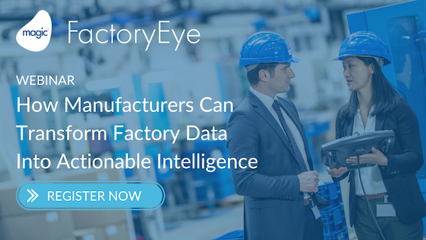 How Manufacturers Can Transform Factory Data Into Actionable Intelligence