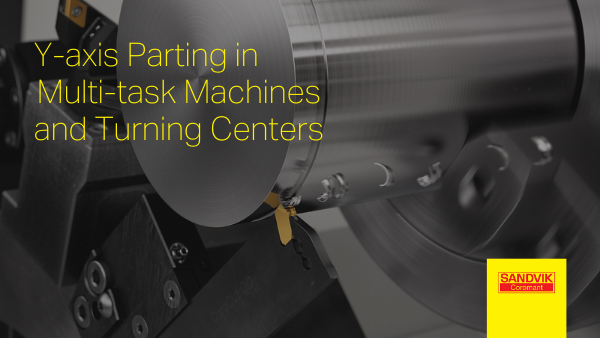 Y-axis Parting in Multi-task Machines and Turning Centers
