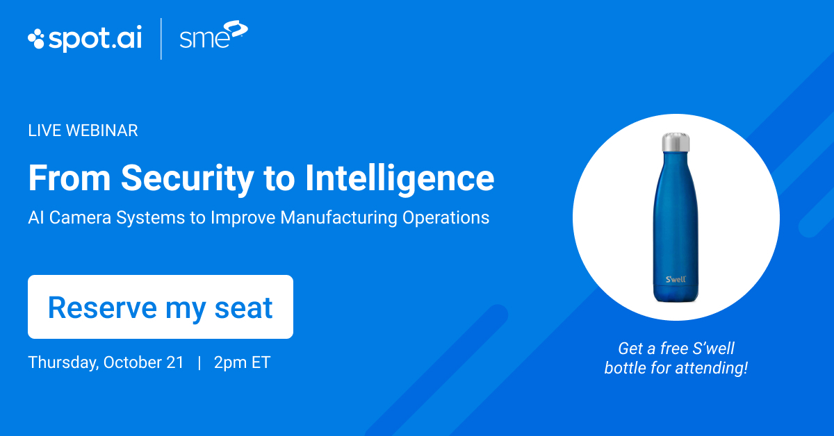 From Security to Intelligence: AI Camera Systems to Improve Manufacturing Operations