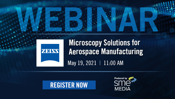 Microscopy Solutions for Aerospace Manufacturing